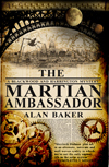 Alan Baker's Martian Ambassador Published by Snowbooks! by Anna Lewis