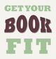 Get Your Book Fit in 2014! by Sarah Juckes