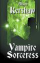 Vampire Sorceress - The Beyond Series - Book Three