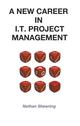 Your New Career In IT Project Management