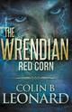 THE WRENDIAN RED CORN