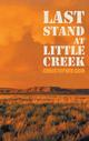 Last Stand At Little Creek