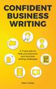Confident Business Writing