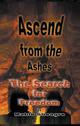 Ascend from the Ashes: The Search for Freedom