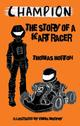 Champion: The Story of a Kart Racer