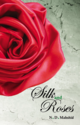 Silk and Roses