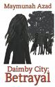 Daimby City: Betrayal
