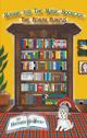 Maggie and The Magic Bookcase: The Roman Rumpus