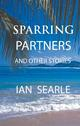 Sparring Partners and other stories