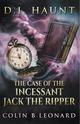 The Case of the Incessant Jack the Ripper