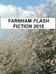 Farnham Flash Fiction 2018