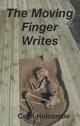 The Moving Finger Writes