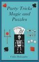 Party Tricks Magic and Puzzles