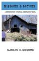 MAKING A LIVING-A Memoir of a Rural Kentucky Girl